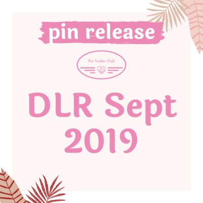 Disneyland Resort September 2019 pin releases