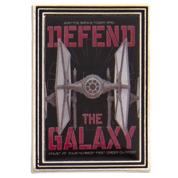 Defend the galaxy - First Order Propaganda Poster Mystery Pin Set – Star Wars: Galaxy's Edge pin
