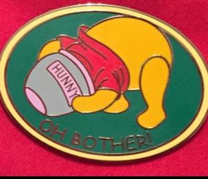 "Pooh Bear ""Oh Bother""  pin"