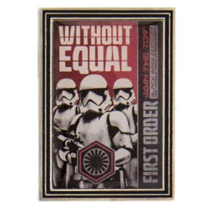 Without equal - First Order Propaganda Poster Mystery Pin Set – Star Wars: Galaxy's Edge pin
