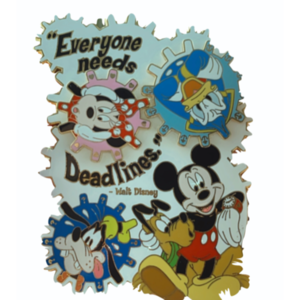 """Everyone needs Deadlines"" Featured Artist Pin pin"