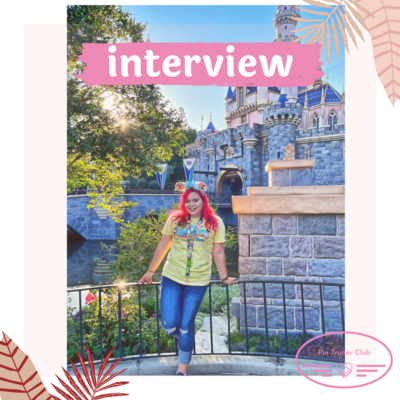 Interview with pin trader Daisy aka AllThingsDisneyPins