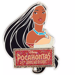 Pocahontas 25th Anniversary plaque pin