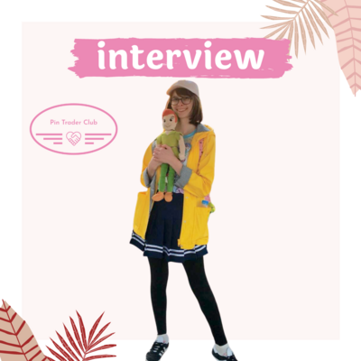 Interview with pin trader Emily
