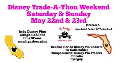 Disney Trade-A-Thon Weekend 2 Day Event!
