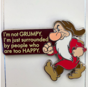 I'm not Grumpy pin