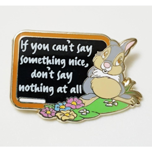 Thumper - Disney Life Lessons  pin