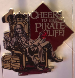 Cheers to the Pirate Life! pin