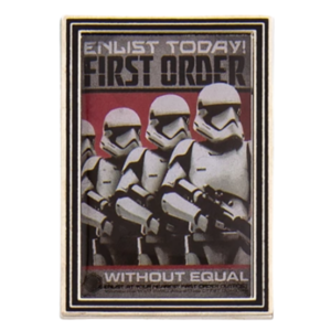 Enlist today! - First Order Propaganda Poster Mystery Pin Set – Star Wars: Galaxy's Edge pin