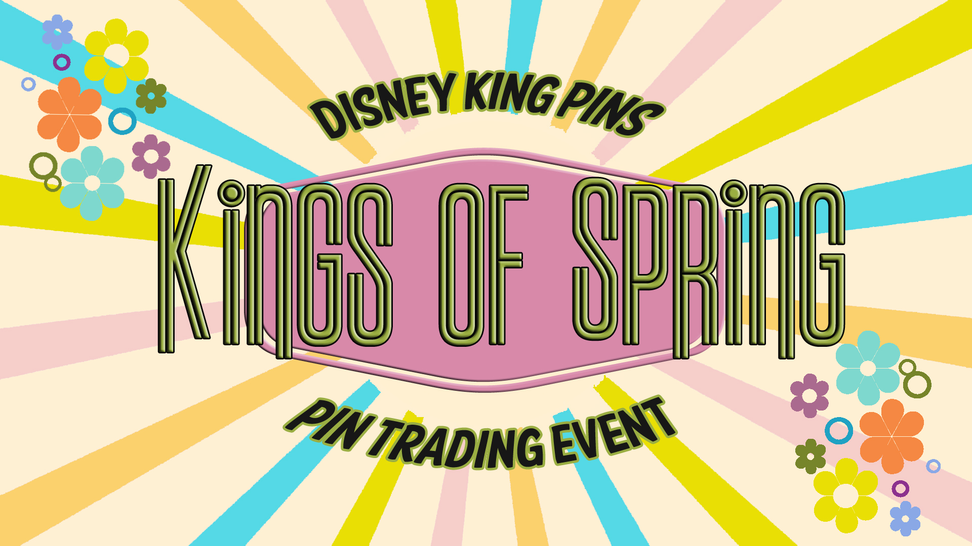 POSTPONED Kings of Springs Pin Trading