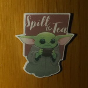 Spill the Tea Baby Yoda/The Child Pin pin