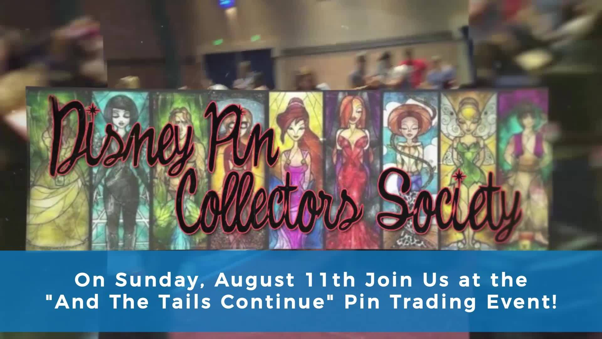 And The Tails Continue - Pin Trading Event