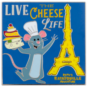 Live the Cheese Life - Remy's Ratatouille Adventure pin